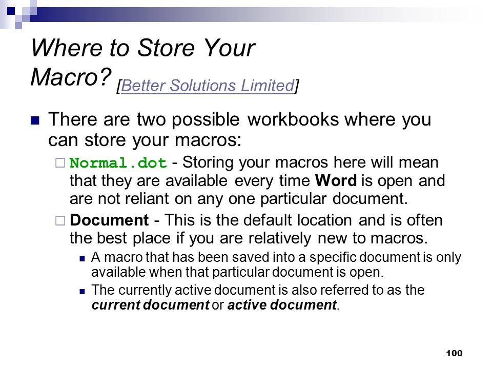 Where to Store Your Macro [Better Solutions Limited]